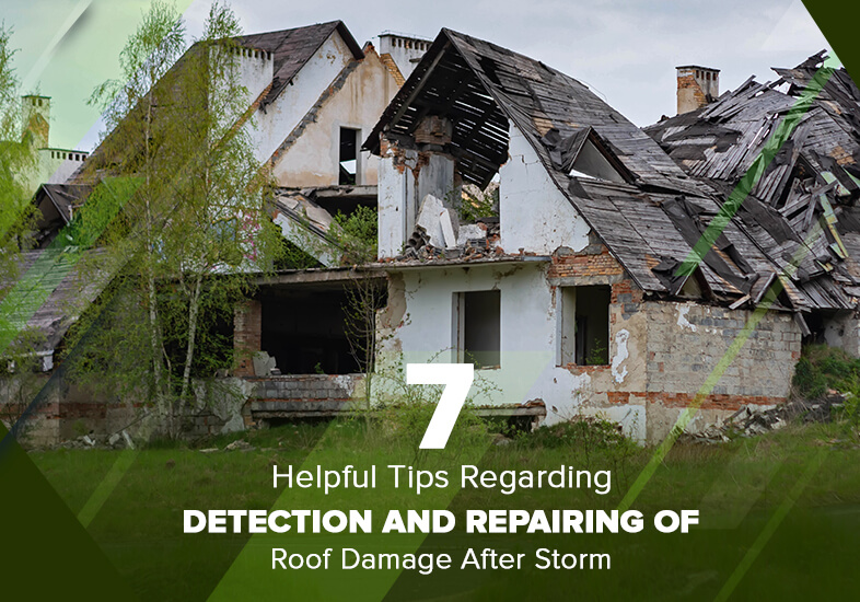 tips regarding repairing of roof damage after storm